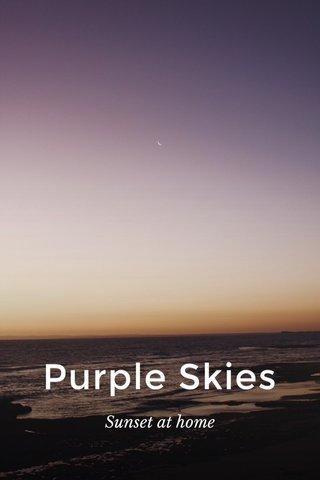 Purple Skies Sunset at home