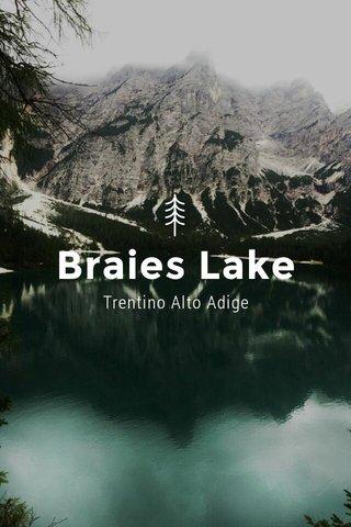 Braies Lake Trentino Alto Adige