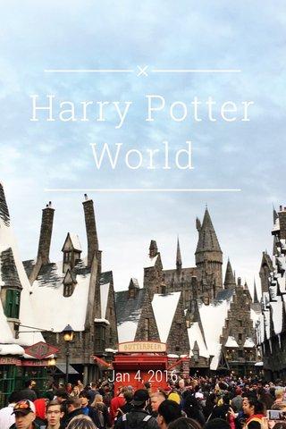 Harry Potter World Jan 4, 2016