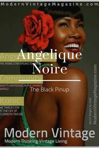 Angelique Noire The Black Pinup