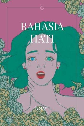 RAHASIA HATI | RAIN |