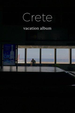 Crete vacation album