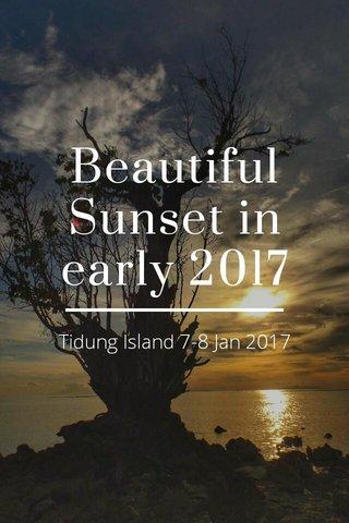 Beautiful Sunset in early 2017 Tidung Island 7-8 Jan 2017
