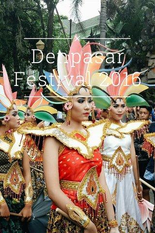 Denpasar Festival 2016