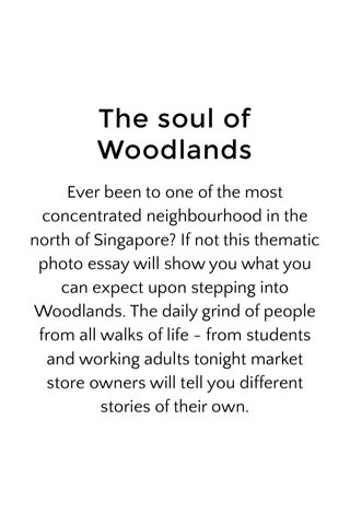The soul of Woodlands