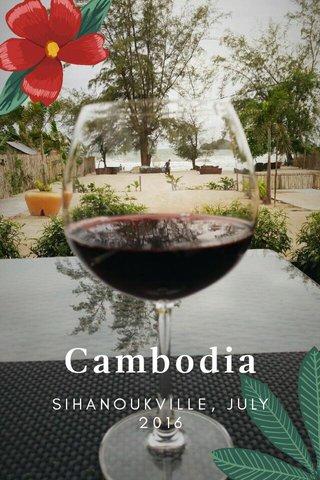 Cambodia SIHANOUKVILLE, JULY 2016