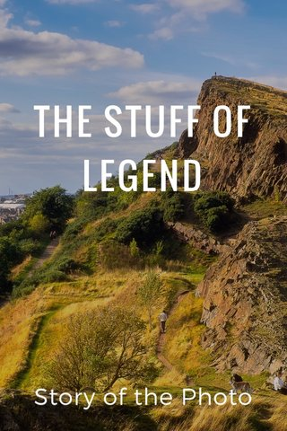 THE STUFF OF LEGEND Story of the Photo