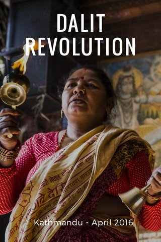 DALIT REVOLUTION Kathmandu - April 2016