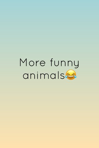 More funny animals😂