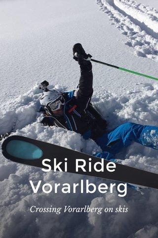 Ski Ride Vorarlberg Crossing Vorarlberg on skis