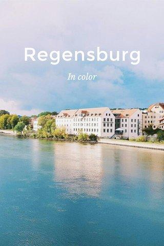Regensburg In color