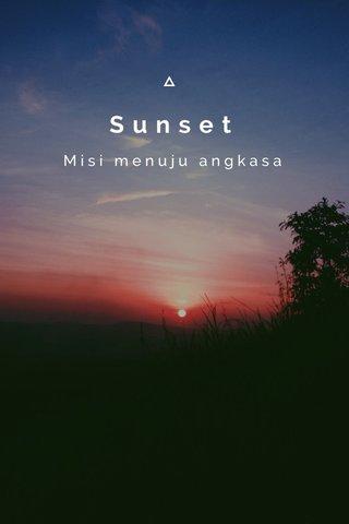 Sunset Misi menuju angkasa