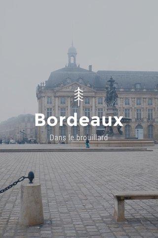 Bordeaux Dans le brouillard