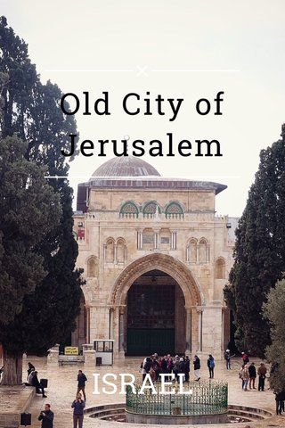 Old City of Jerusalem ISRAEL