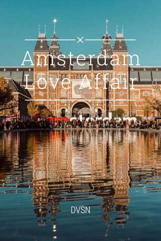 Amsterdam Love Affair DVSN