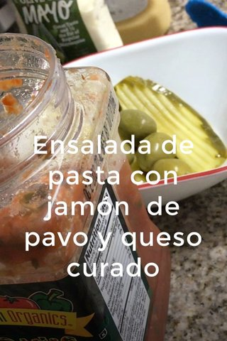 Ensalada de pasta con jamón de pavo y queso curado
