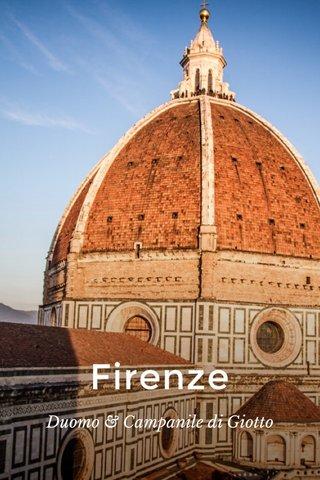 Firenze Duomo & Campanile di Giotto