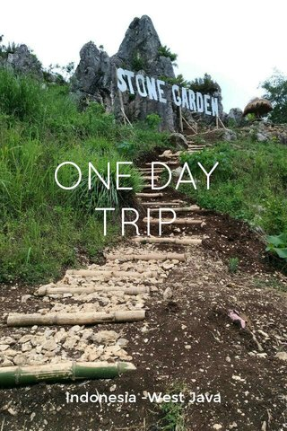ONE DAY TRIP Indonesia -West Java