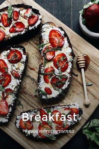 Breakfast #goodmorningvienna
