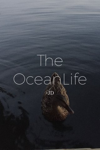 The OceanLife -JD
