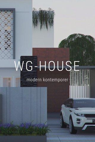 WG-HOUSE modern kontemporer