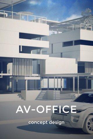 AV-OFFICE concept design