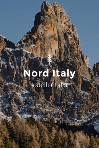 Nord Italy #stelleritalia