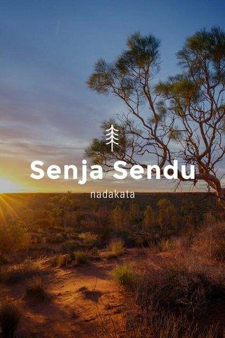 Senja Sendu nadakata