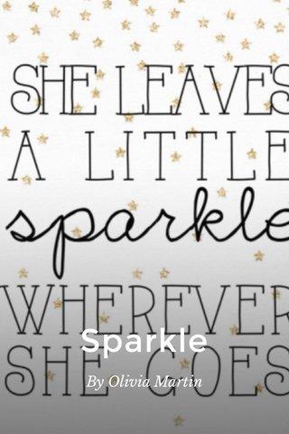 Sparkle By Olivia Martin