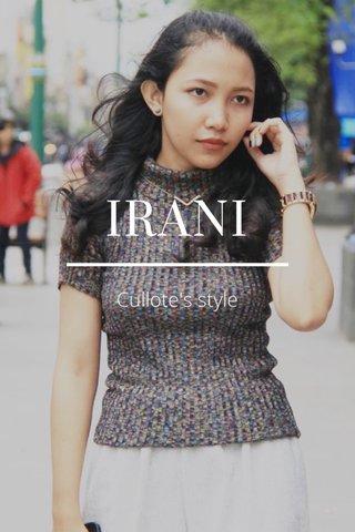 IRANI Cullote's style