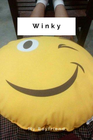 Winky My Boyfriend