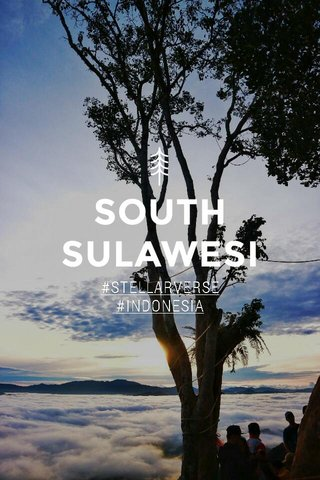 SOUTH SULAWESI #STELLARVERSE #INDONESIA