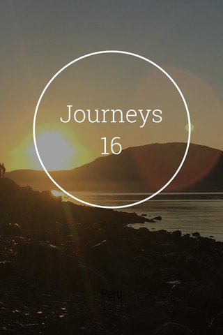 Journeys 16 Peru