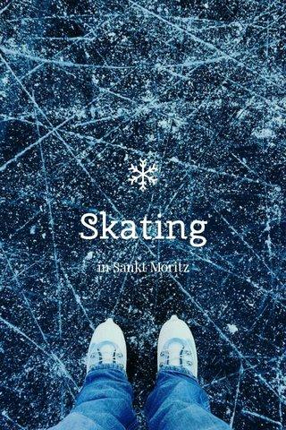 Skating in Sankt Moritz