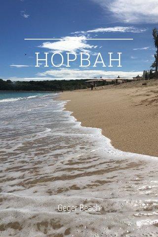 HOPBAH Geger Beach