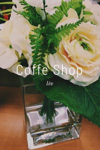 Coffe Shop liv