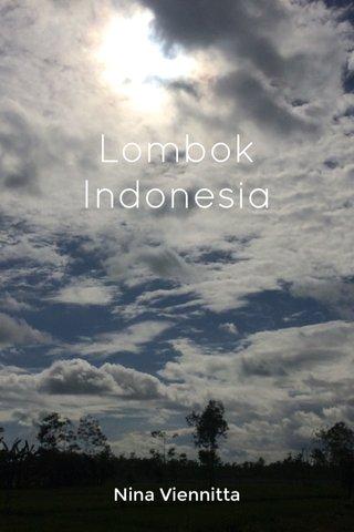 Lombok Indonesia Nina Viennitta