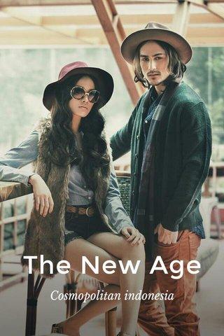 The New Age Cosmopolitan indonesia