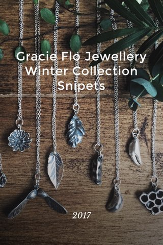 Gracie Flo Jewellery Winter Collection Snipets 2017