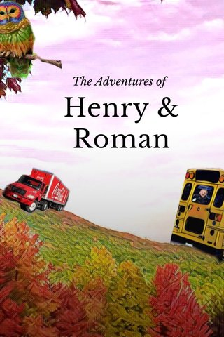 Henry & Roman The Adventures of