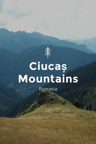 Ciucaș Mountains Romania