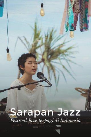 Sarapan Jazz Festival Jazz terpagi di Indonesia