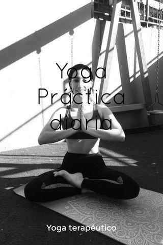 Yoga Práctica diaria Yoga terapéutico