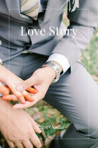 Love Story Nizam+Nadia