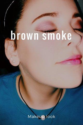 brown smoke Makeup look