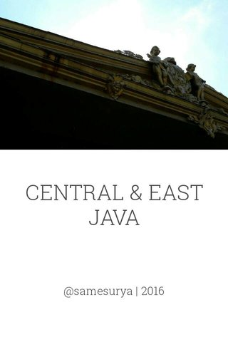 CENTRAL & EAST JAVA