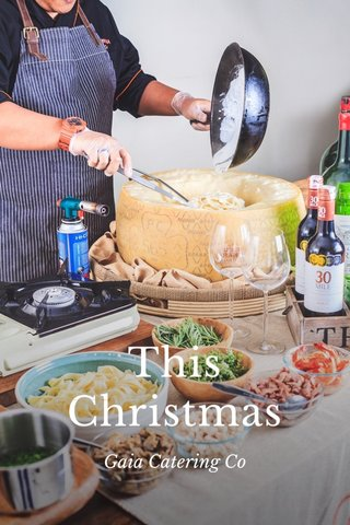 This Christmas Gaia Catering Co
