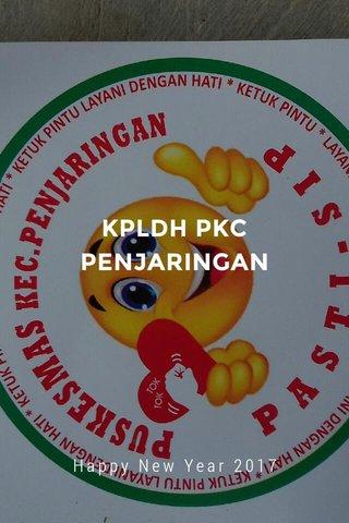KPLDH PKC PENJARINGAN Happy New Year 2017