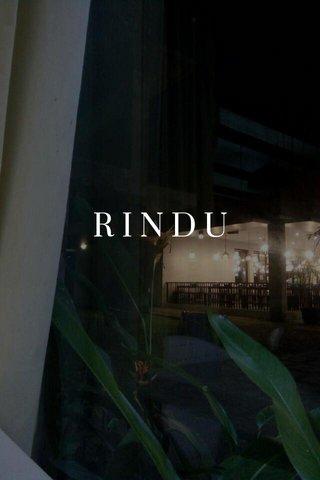 RINDU