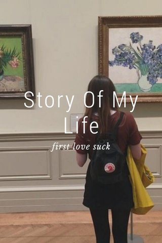 Story Of My Life first love suck